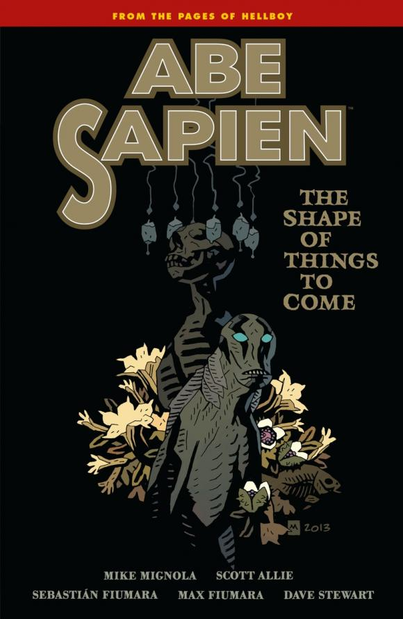 Abe Sapien Volume 4: The Shape of Things to Come abe sapien volume 2 the devil does not jest