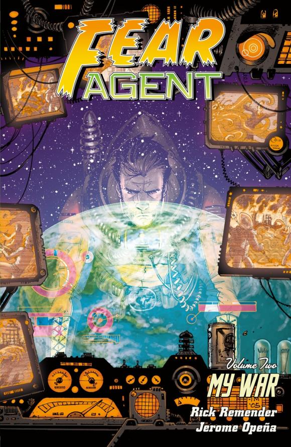 Fear Agent Volume 2: My War (2nd edition) fear agent vol 5