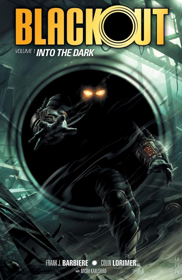 Blackout Volume 1: Into the Dark batgirl volume 1 the darkest reflection