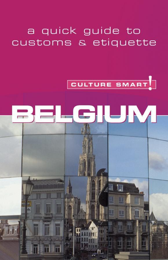 Belgium - Culture Smart! belgium culture smart