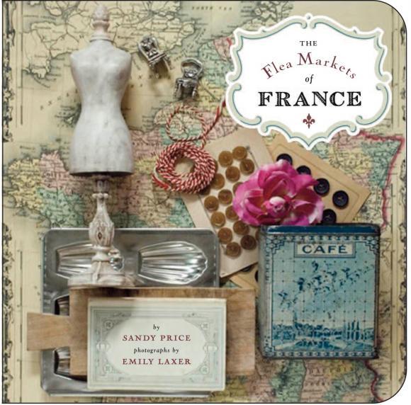 The Flea Markets of France the markets never sleep