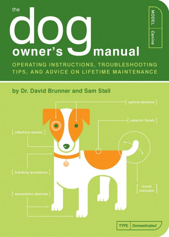 The Dog Owner's Manual the guard dog