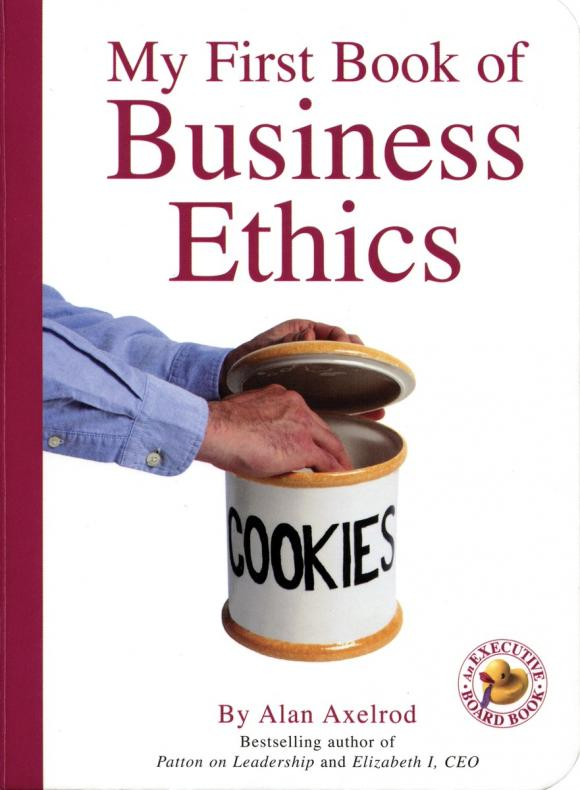 My First Book of Business Ethics my very first book of shapes