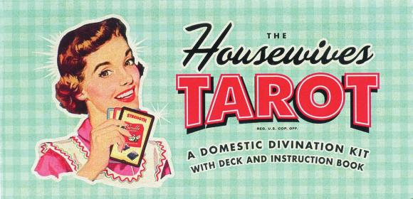 The Housewives Tarot: Cards Illustrated duncan bruce the dream cafe lessons in the art of radical innovation
