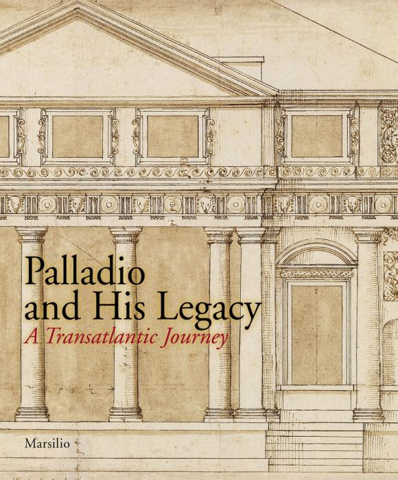 Palladio and His Legacy: A Transatlantic Journey morais r the hundred foot journey