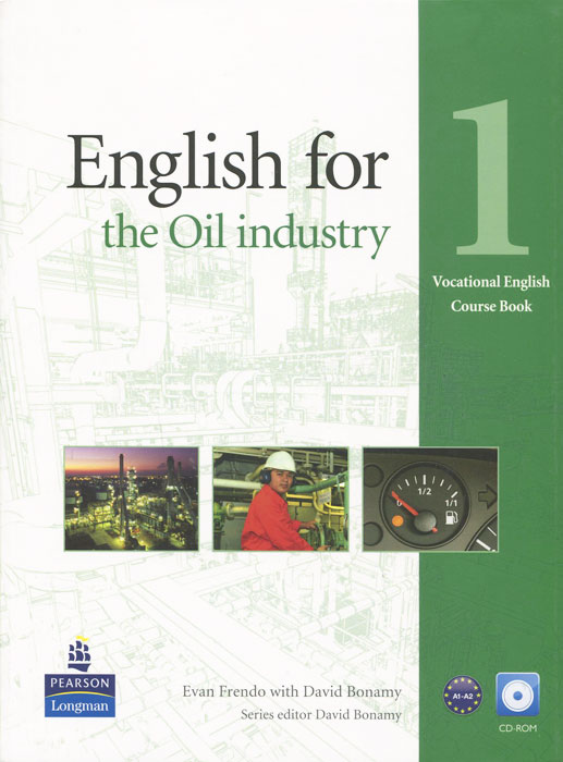 English for Oil Industry: Level 1: Course Book (+ CD-ROM)
