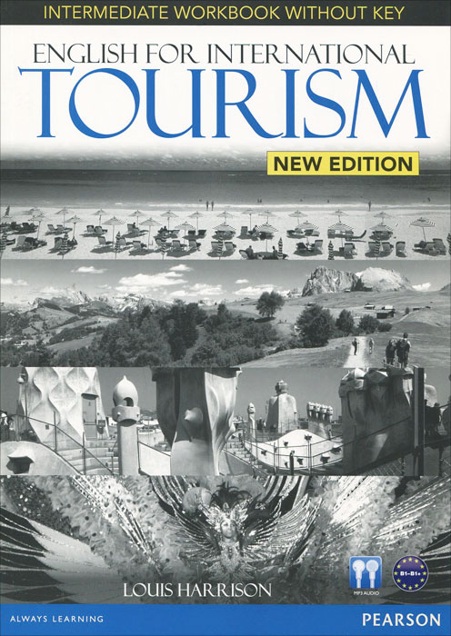 English for International Tourism: Intermediate: Workbook with Key: New Edition (+ CD) morris c flash on english for tourism second edition
