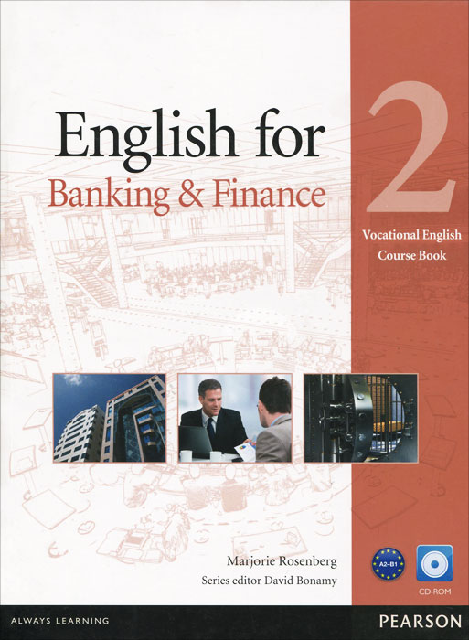 English for Banking & Finance: Level 2: Course Book (+ CD-ROM) finance and investments