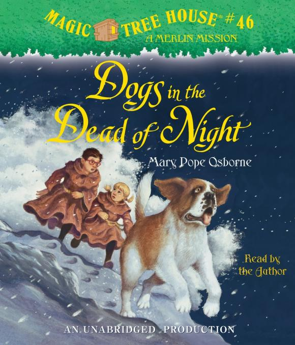 Magic Tree House #46: Dogs in the Dead of Night mary pope osborne magic tree house 39 dark day in the deep sea