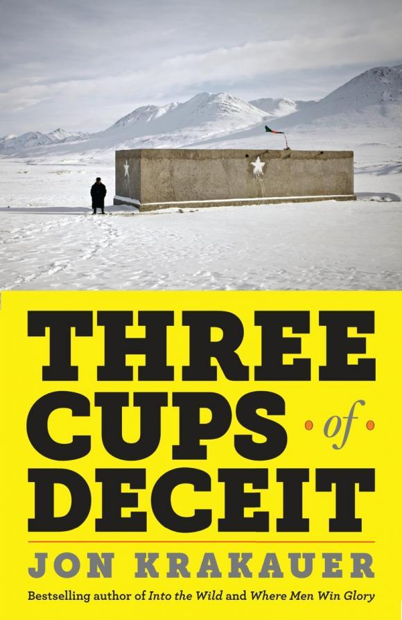 Three Cups of Deceit deadly deceit