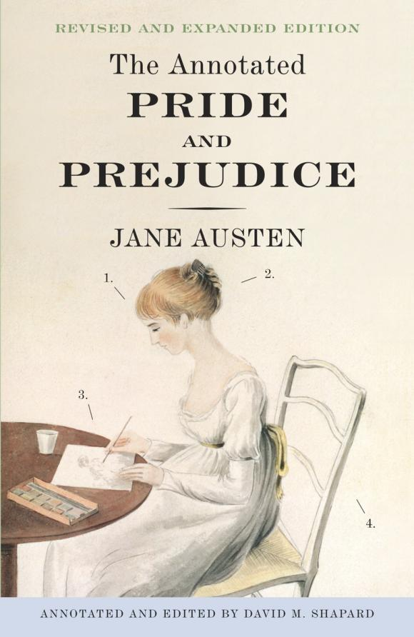The Annotated Pride and Prejudice sense and sensibility an annotated edition