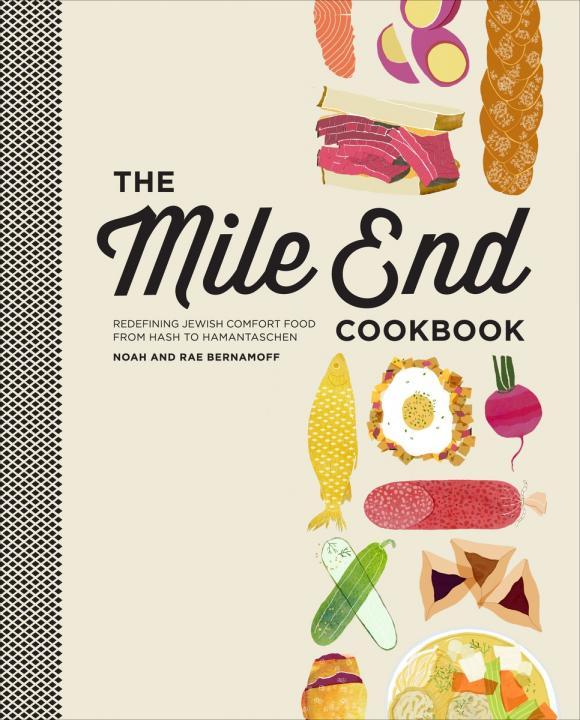 The Mile End Cookbook the i hate kale cookbook