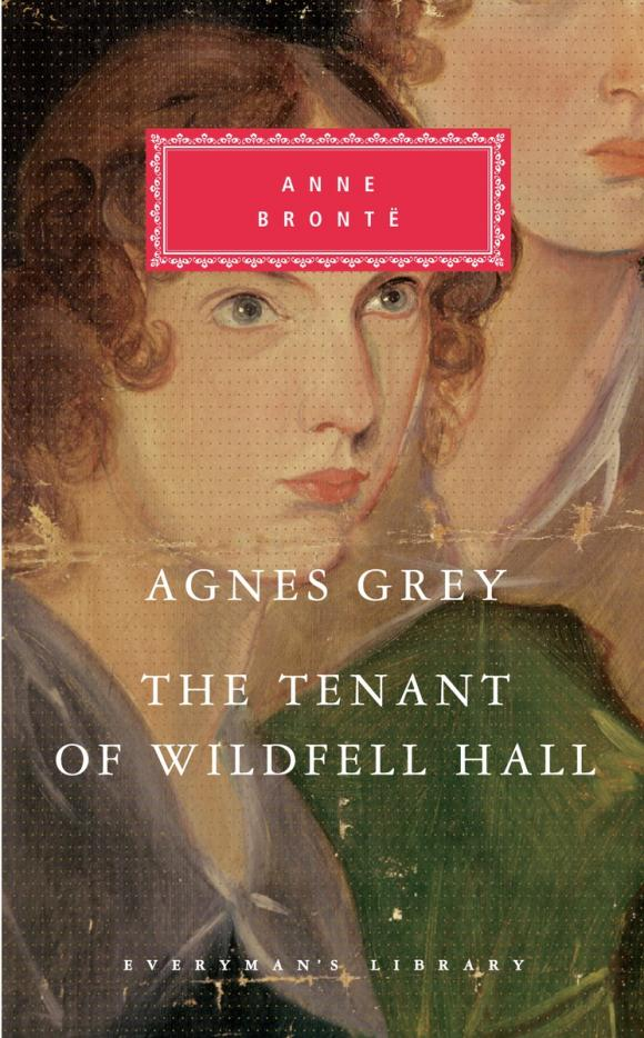 Agnes Grey, The Tenant of Wildfell Hall anne bronte agnes grey