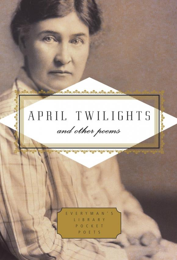 April Twilights and Other Poems paradise lost and other poems