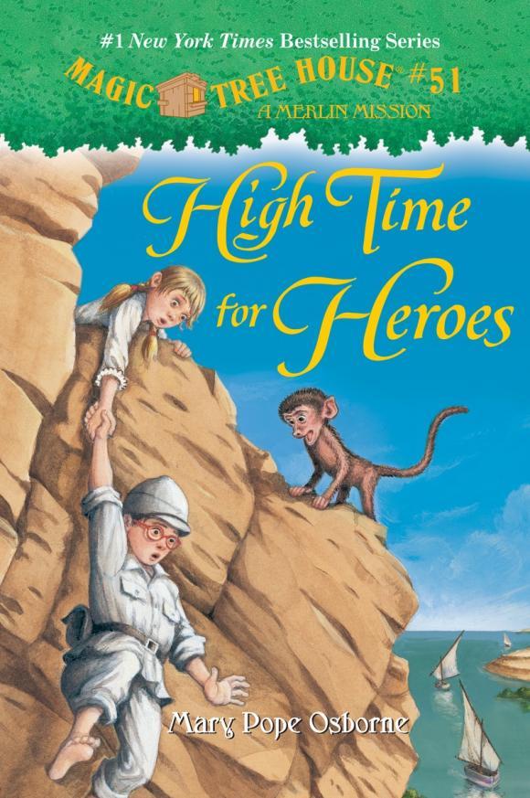 Magic Tree House #51: High Time for Heroes kicx kap 51