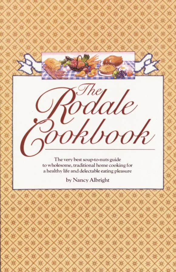 The Rodale Cookbook the rodale cookbook
