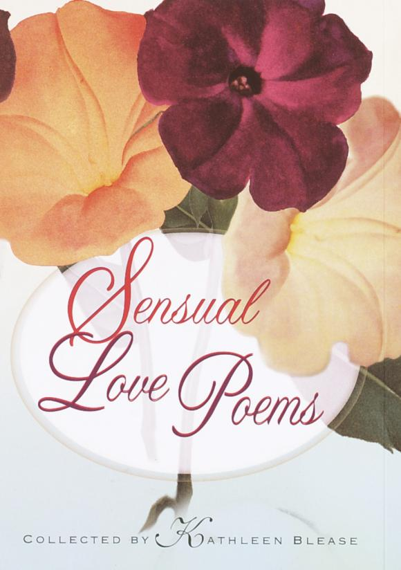 Sensual Love Poems twenty love poems