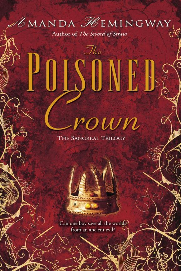 The Poisoned Crown a poisoned chalice