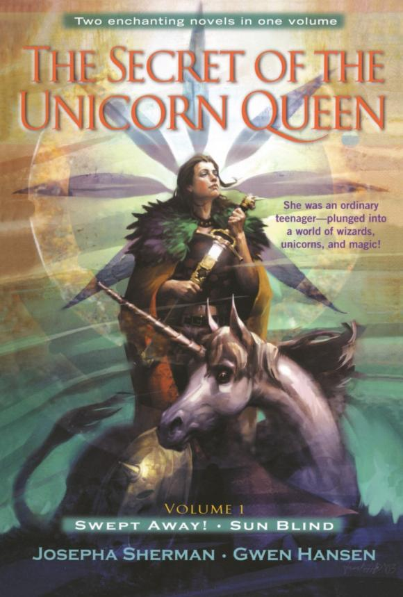 The Secret of the Unicorn Queen, Vol. 1 the knights of pendragon vol 1