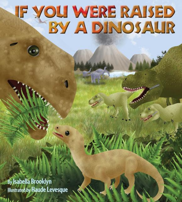 If You Were Raised by a Dinosaur игрушка good dinosaur 62006