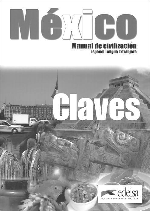 Mexico: Manual De Civilizacion: Claves emmanuel y mijares mexico