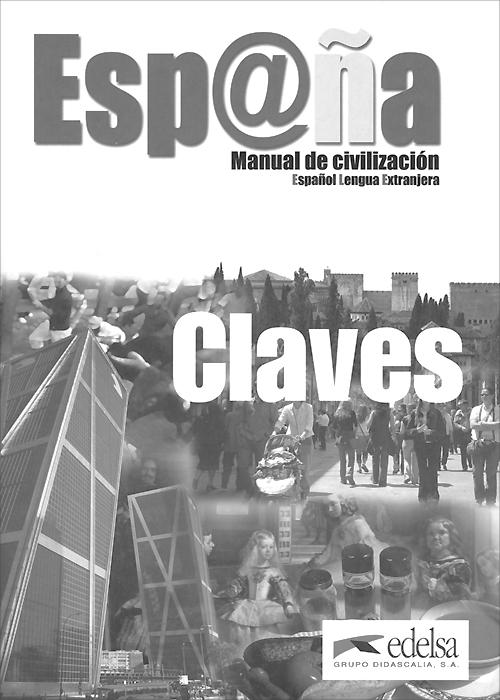 Espana, manual de civilizacion, Claves gilman horizontes – manual de ejercicios y de laboratorio 2e wse