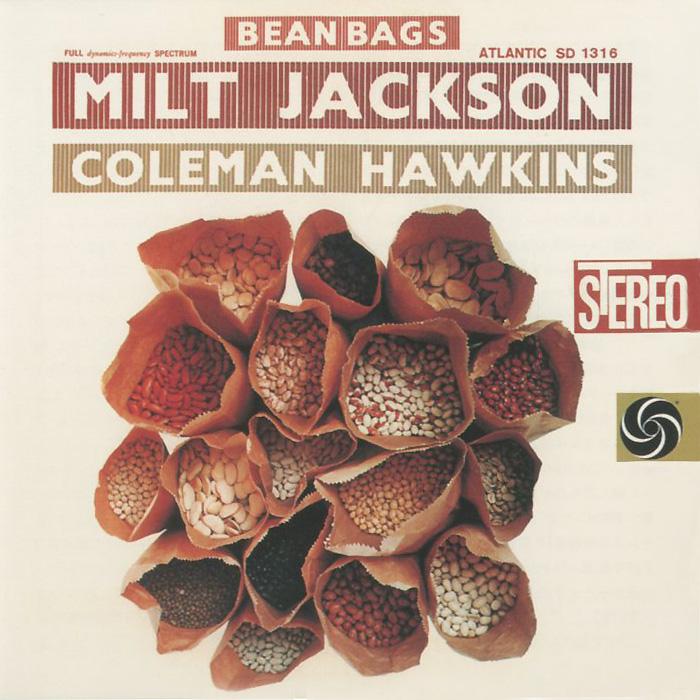 Милт Джексон,Коулмен Хокинс Milt Jackson & Coleman Hawkins. Bean Bags коулмен хокинс coleman hawkins desafinado