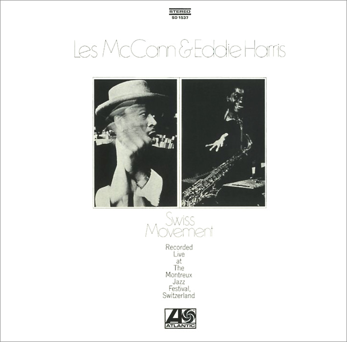 Les McCann & Eddie Harris. Swiss Movement