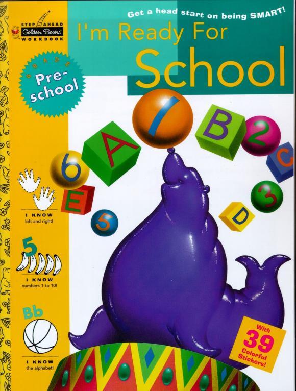 I'm Ready for School: Preschool