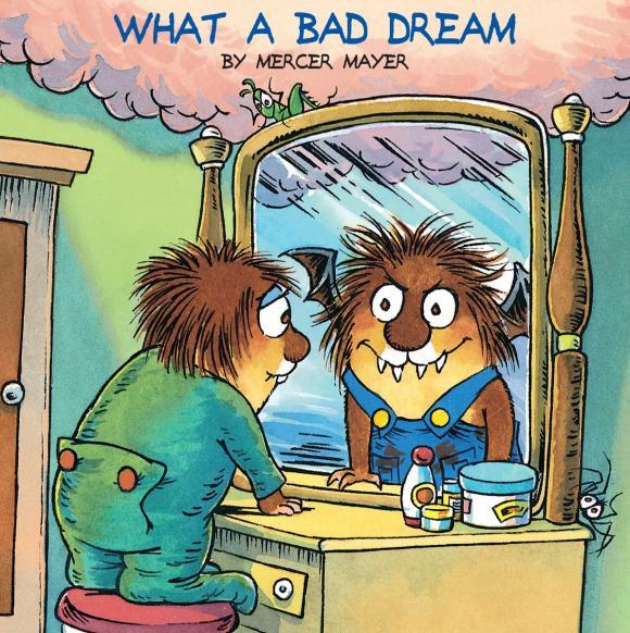 What a Bad Dream (Little Critter) dream a dream лежебоки розовый