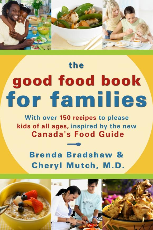 The Good Food Book for Families the good food book for families