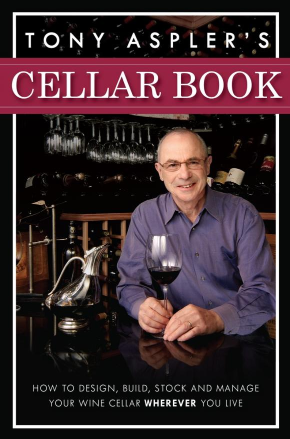 Tony Aspler's Cellar Book tony p to041awses69