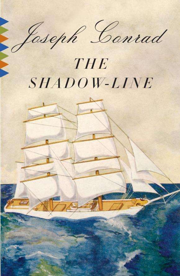 The Shadow-Line The Shadow-Line. ...