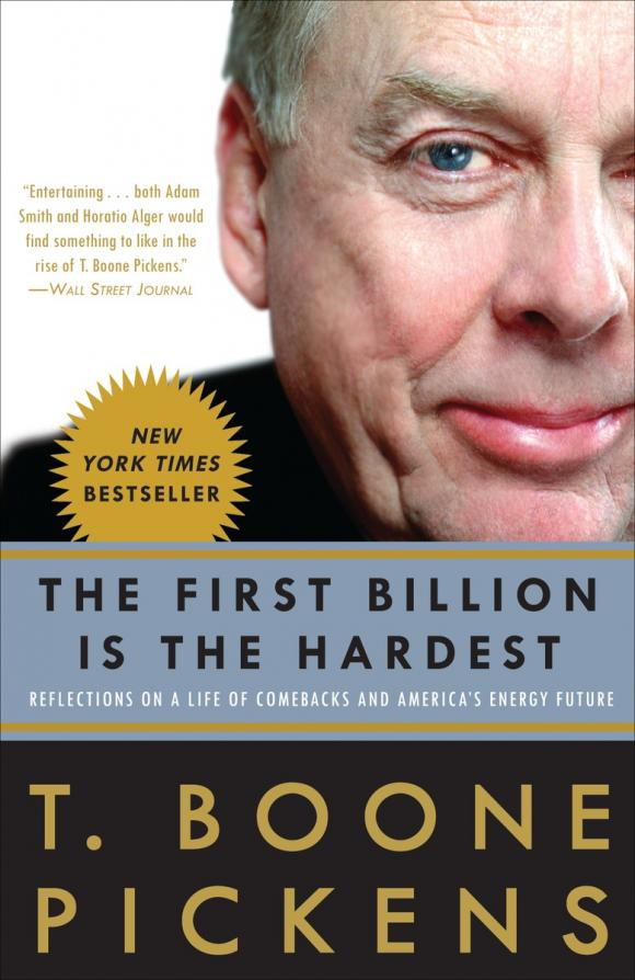 купить  The First Billion Is the Hardest: Reflections on a Life of Comebacks and America's Energy Future  по цене 1609 рублей