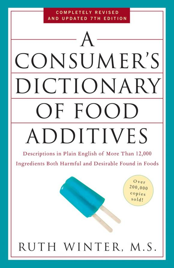 A Consumer's Dictionary of Food Additives, 7th Edition elsevier s dictionary of trees