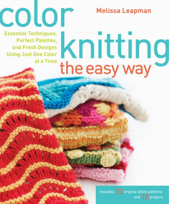 Color Knitting the Easy Way: Essential Techniques, Perfect Palettes, and Fresh Designs Using Just One Color at a Time dilbag singh gill and amit chhabra integrated multilevel checkpointing techniques and greencloud