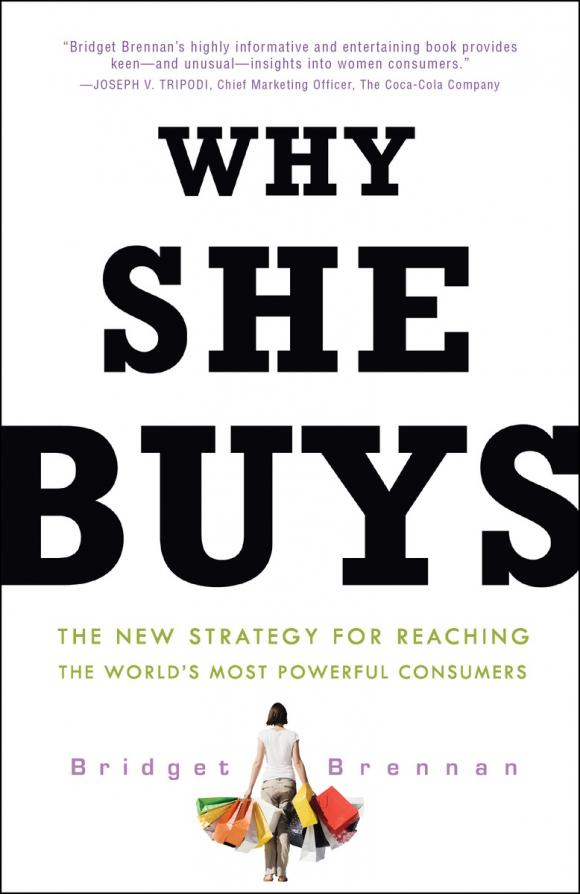 Why She Buys: The New Strategy for Reaching the World's Most Powerful Consumers i m the vampire that s why