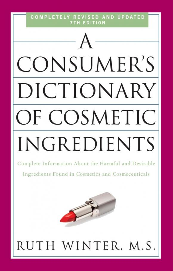 A Consumer's Dictionary of Cosmetic Ingredients, 7th Edition elsevier s dictionary of trees