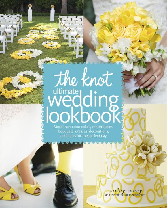 The Knot Ultimate Wedding Lookbook various ultimate wedding