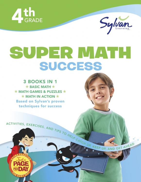 Fourth Grade Super Math Success (Sylvan Super Workbooks) math made easy first grade