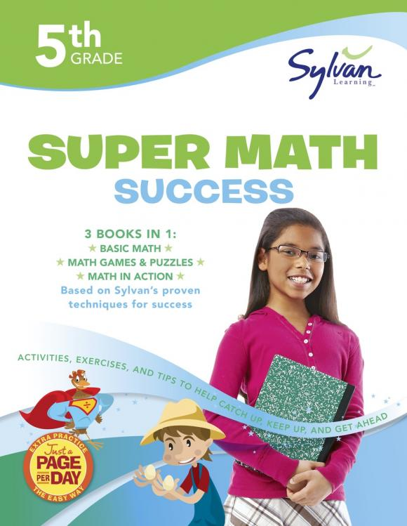 Fifth Grade Super Math Success (Sylvan Super Workbooks) fifth grade super reading success sylvan super workbooks