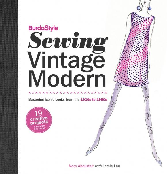 BurdaStyle Sewing Vintage Modern: Mastering Iconic Looks from the 1920s to 1980s vintage floral fit and flare dress