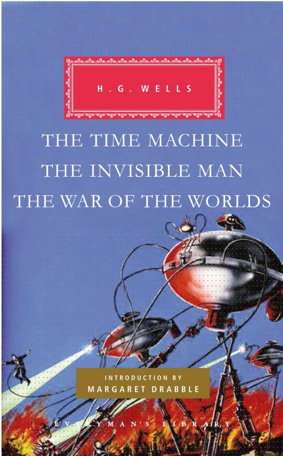 The Time Machine, The Invisible Man, The War of the Worlds the invisible library