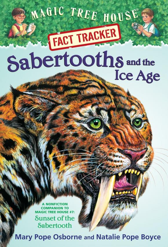 Magic Tree House Fact Tracker #12: Sabertooths and the Ice Age magic tree house fact tracker 29 soccer