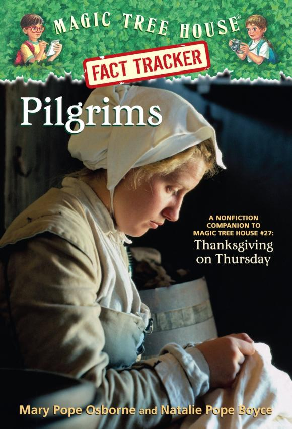 Magic Tree House Fact Tracker #13: Pilgrims strange pilgrims