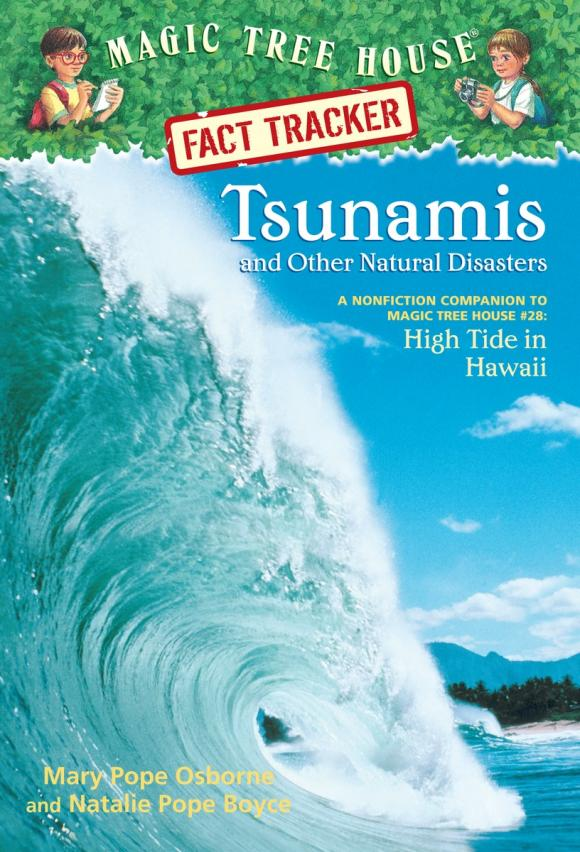 Magic Tree House Fact Tracker #15: Tsunamis and Other Natural Disasters alvin ho allergic to camping hiking and other natural disasters