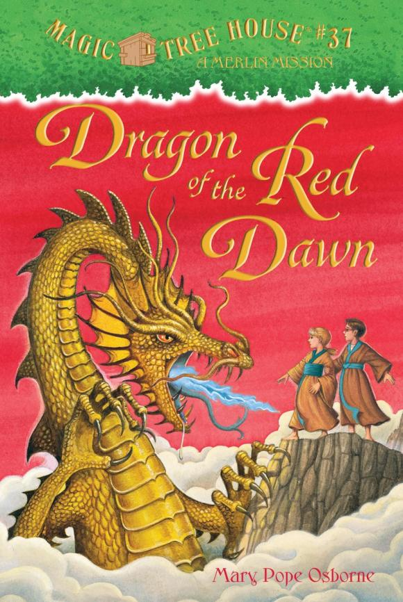 Magic Tree House #37: Dragon of the Red Dawn mary pope osborne magic tree house 2 the knight at dawn full color edition