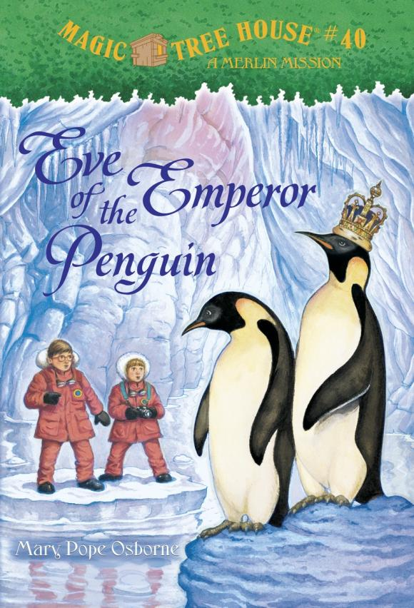 Magic Tree House #40: Eve of the Emperor Penguin edwards eve the rogues princess