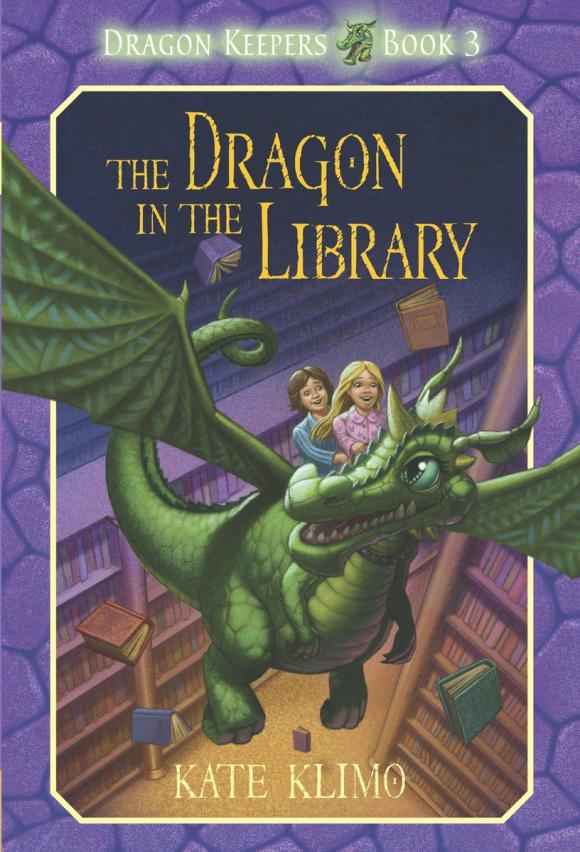 Dragon Keepers #3: The Dragon in the Library the invisible library