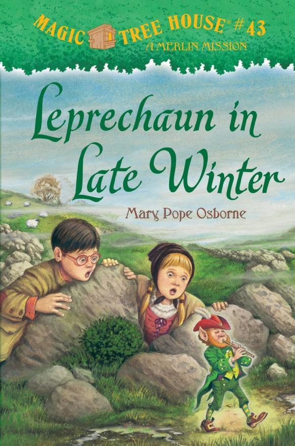 Magic Tree House #43: Leprechaun in Late Winter mary pope osborne magic tree house 43 leprechaun in late winter